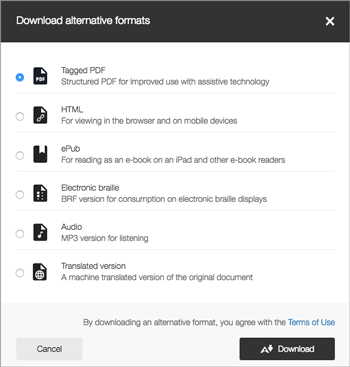 "Once they click on ""Alternative formats"" they will be taken to a menu similar to this one depending upon the item.  From here they can download different versions of your original document such as audio or even braille."